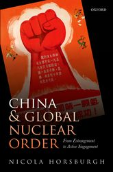 China and Global Nuclear OrderFrom Estrangement to Active Engagement$