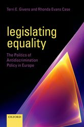 Legislating EqualityThe Politics of Antidiscrimination Policy in Europe$