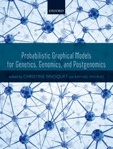 Probabilistic Graphical Models for Genetics, Genomics, and Postgenomics | Oxford Scholarship Online