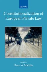 Constitutionalization of European Private LawXXII/2$
