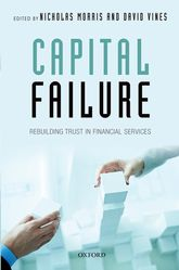 Capital FailureRebuilding Trust in Financial Services$