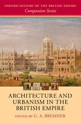 Architecture and Urbanism in the British Empire$