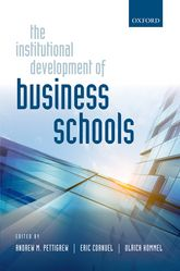 The Institutional Development of Business Schools - Oxford Scholarship Online