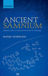 Ancient SamniumSettlement, Culture, and Identity between History and Archaeology