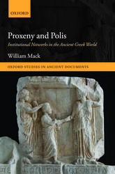 Proxeny and PolisInstitutional Networks in the Ancient Greek World$