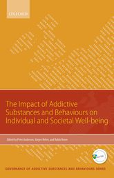 Impact of Addictive Substances and Behaviours on Individual and Societal Well-being$