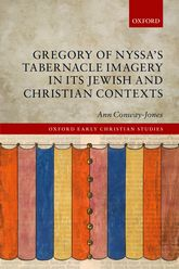 Gregory of Nyssa's Tabernacle Imagery in Its Jewish and Christian Contexts$