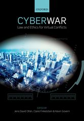 Cyber WarLaw and Ethics for Virtual Conflicts