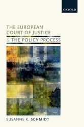 The European Court of Justice and the Policy ProcessThe Shadow of Case Law$