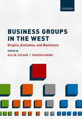 Business Groups in the WestOrigins, Evolution, and Resilience$