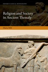 Religion and Society in Ancient Thessaly$