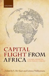 Capital Flight from AfricaCauses, Effects, and Policy Issues