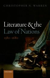 Literature and the Law of Nations, 1580-1680$
