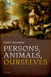 Persons, Animals, Ourselves$