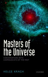 Masters of the UniverseConversations with Cosmologists of the Past$