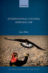 International Cultural Heritage Law | Oxford Scholarship Online
