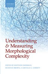 Understanding and Measuring Morphological Complexity