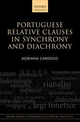 Portuguese Relative Clauses in Synchrony and Diachrony$