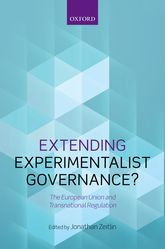 Extending Experimentalist Governance?The European Union and Transnational Regulation$