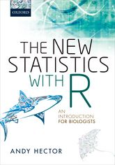 The New Statistics with R – An Introduction for Biologists - Oxford Scholarship Online