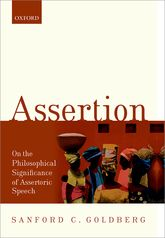 AssertionOn the Philosophical Significance of Assertoric Speech$