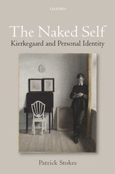 The Naked SelfKierkegaard and Personal Identity$