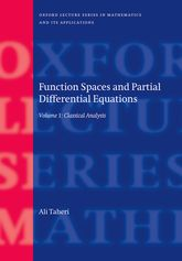 Function Spaces and Partial Differential EquationsVolume 1 - Classical Analysis$