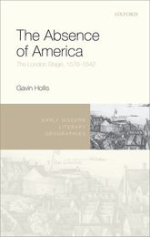 The Absence of America – The London Stage, 1576-1642 | Oxford Scholarship Online