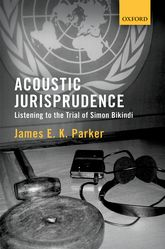 Acoustic JurisprudenceListening to the Trial of Simon Bikindi