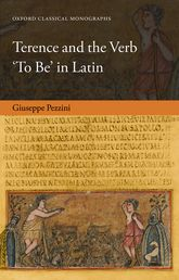Terence and the Verb 'To Be' in Latin - Oxford Scholarship Online