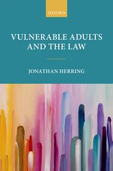 Vulnerable Adults and the Law - Oxford Scholarship Online