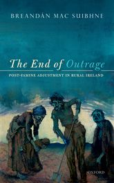The End of OutragePost-Famine Adjustment in Rural Ireland$