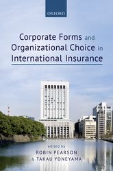 Corporate Forms and Organizational Choice in International Insurance$