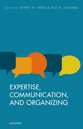 Expertise, Communication, and Organizing$