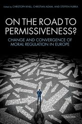 On the Road to Permissiveness?Change and Convergence of Moral Regulation in Europe$