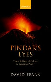 Pindar's EyesVisual and Material Culture in Epinician Poetry