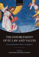 The Enforcement of EU Law and ValuesEnsuring Member States' Compliance$