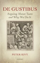 De GustibusArguing About Taste and Why We Do It$