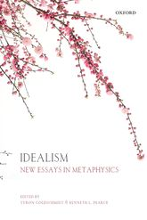 Idealism – New Essays in Metaphysics - Oxford Scholarship Online