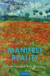 Manifest RealityKant's Idealism and his Realism$