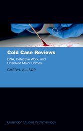 Cold Case ReviewsDNA, Detective Work and Unsolved Major Crimes