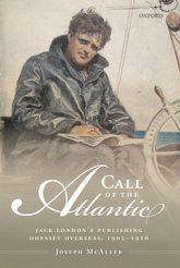 Call of the AtlanticJack London's Publishing Odyssey Overseas, 1902–1916