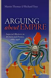 Arguing about EmpireImperial Rhetoric in Britain and France, 1882-1956