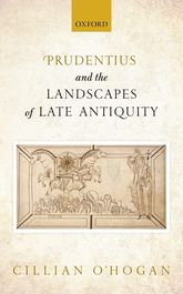 Prudentius and the Landscapes of Late Antiquity$