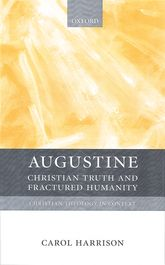 AugustineChristian Truth and Fractured Humanity