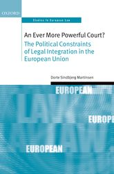 An Ever More Powerful Court?The Political Constraints of Legal Integration in the European Union