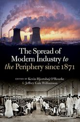 The Spread of Modern Industry to the Periphery since 1871