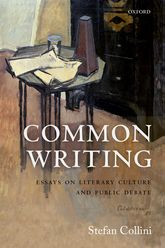 Common Writing – Essays on Literary Culture and Public Debate - Oxford Scholarship Online