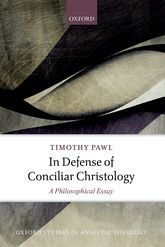In Defense of Conciliar ChristologyA Philosophical Essay$