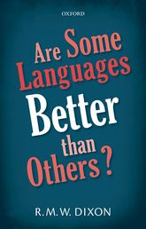 Are Some Languages Better than Others?$